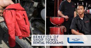 Benefits of Shop Towel Rental Programs - Kleen Kraft Blog Image